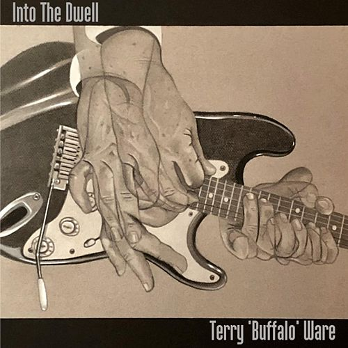 Into the Dwell by Terry ''Buffalo'' Ware