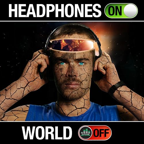 Headphones on World Off von Fearless Motivation