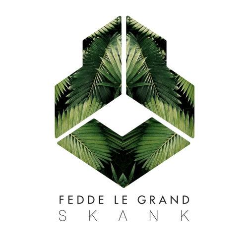 Skank by Fedde Le Grand