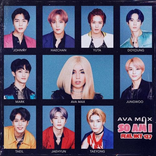 So Am I (feat. NCT 127) von Ava Max