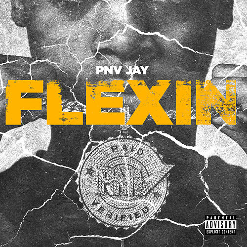 Flexin by PNV Jay