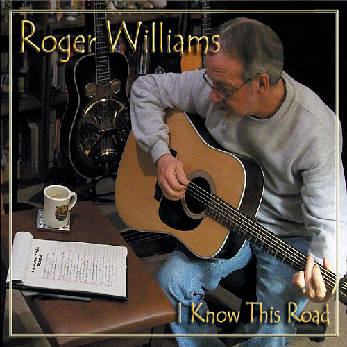 I Know This Road de Roger Williams