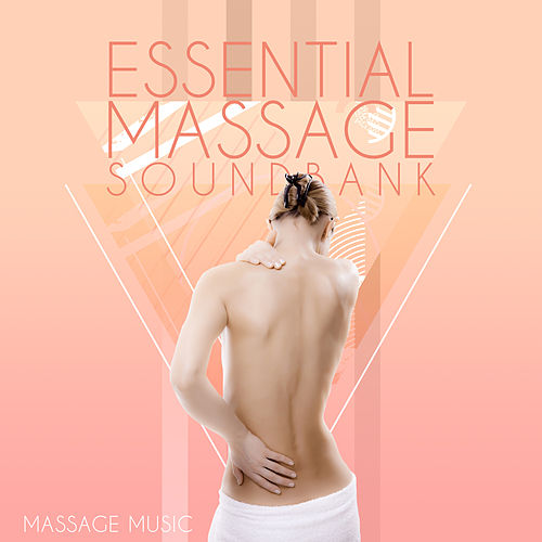 Essential Massage Soundbank von Massage Music