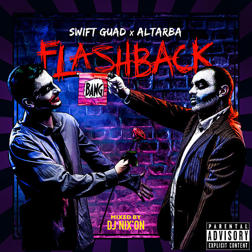 Flashback (mixtape retrospective 2006-2017) (Mixed) by Swift Guad