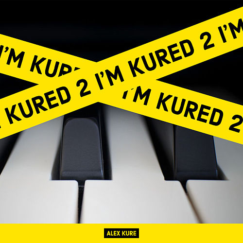 I'm Kured 2 by Alex Kure