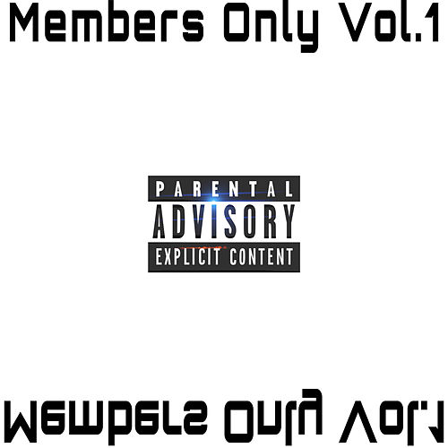 Members Only, Vol.1 by XProductionz