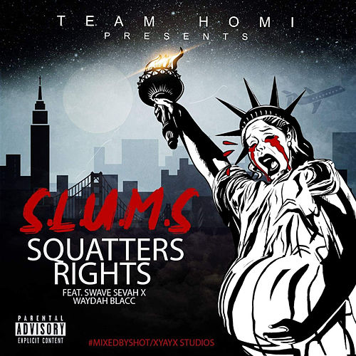 Squatters Rights de The Slums