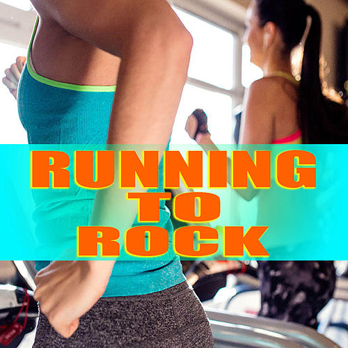 Running To Rock by Various Artists