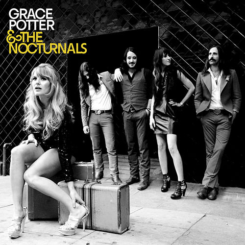 Grace Potter & The Nocturnals de Grace Potter And The Nocturnals