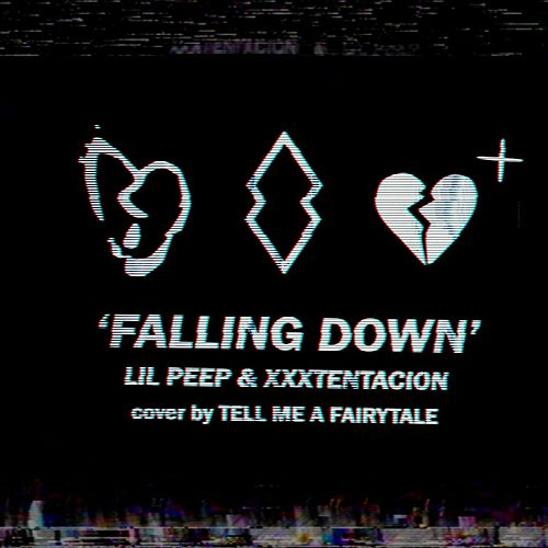 Falling Down by Tell Me a Fairytale