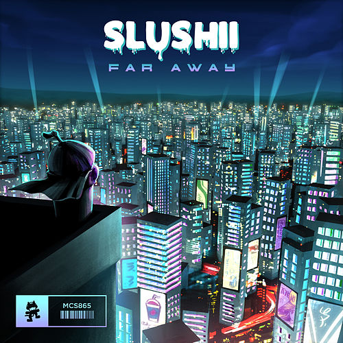 Far Away von Slushii