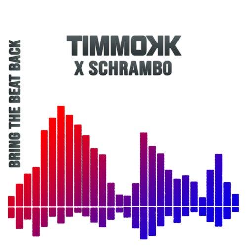 Bring The Beat Back de Timmokk