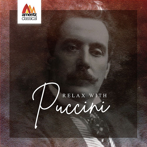 Relax with Puccini de Various Artists