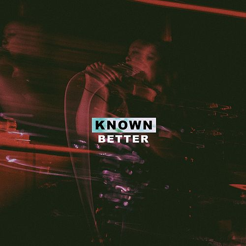 Known Better by Nuela Charles