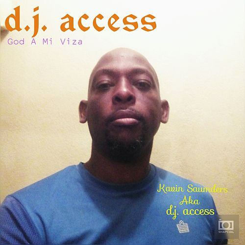 God A Mi Viza by DJ Access