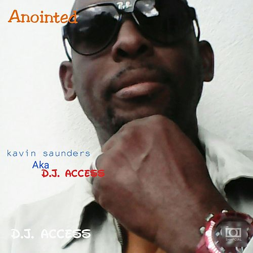 Anointed by DJ Access