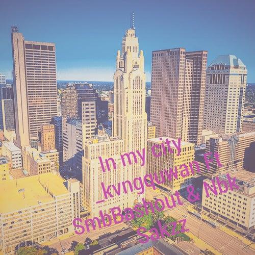 In my city by _Kvngquwan