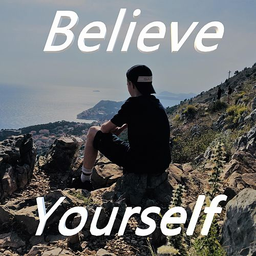 Believe Yourself by Isse