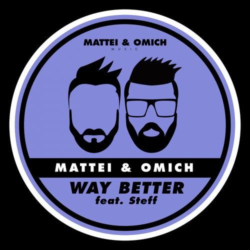 Way Better (feat. Steff) de Mattei