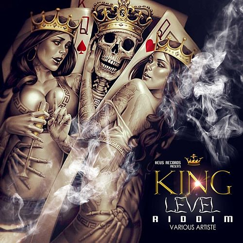 King Level Riddim de Various Artists