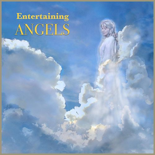 Entertaining Angels (Spontaneous) by Suzanne Grosvenor