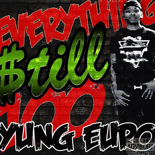 Everything Still 100 de Yung Euro