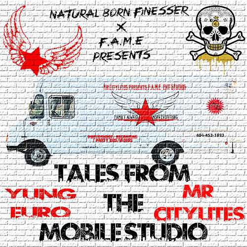 Tales From The Mobile Studio de Yung Euro