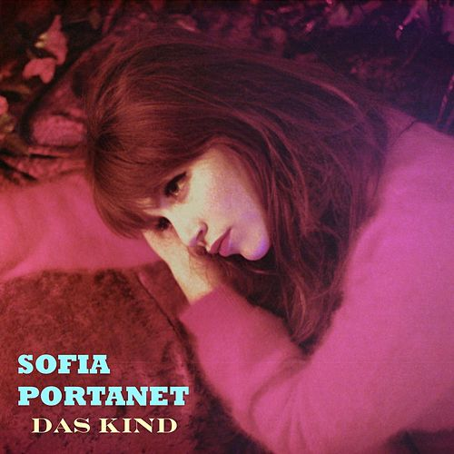 Das Kind by Sofia Portanet
