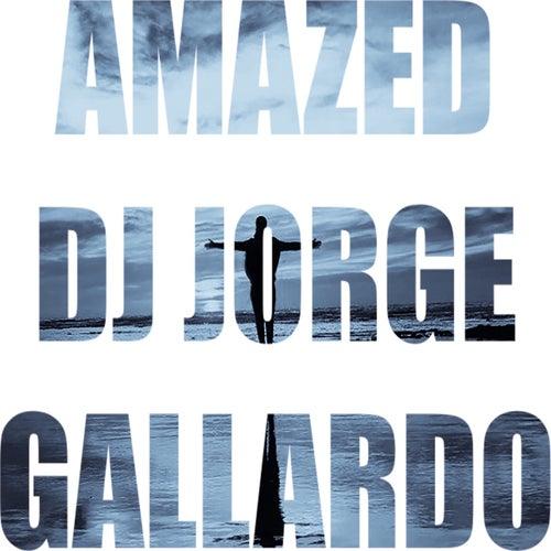 Amazed (Club mix) de DJ Jorge Gallardo