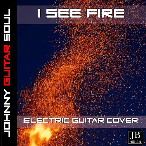 I See Fire (Ed Sheeran) (Guitar Version) de Johnny Guitar Soul