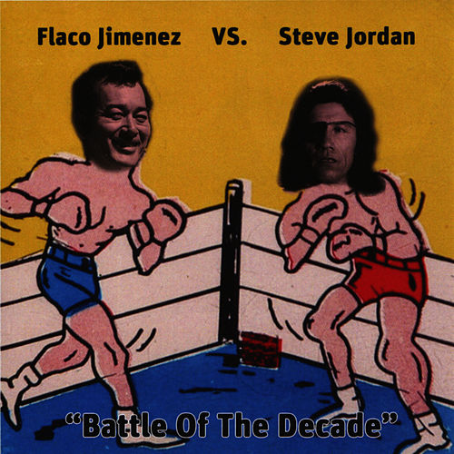 Flaco Jimenez vs. Steve Jordan - Battle of La Bamba de Flaco Jimenez