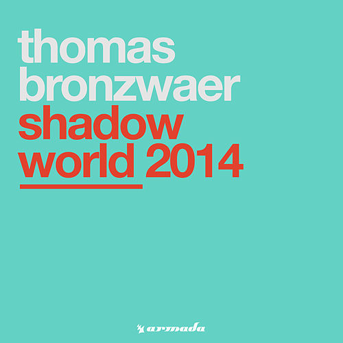 Shadow World 2014 von Thomas Bronzwaer