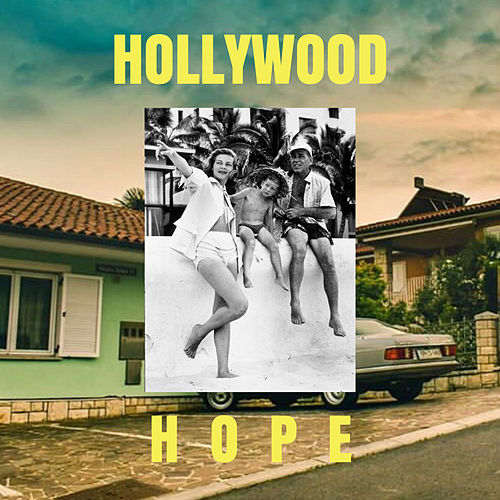 Hollywood Hope von Joshua Epithet