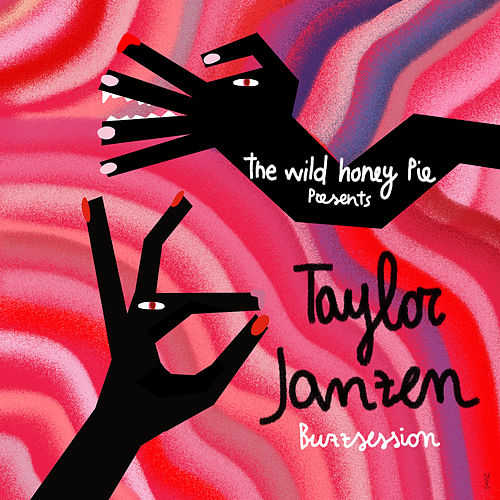 The Wild Honey Pie Buzzsession by Taylor Janzen