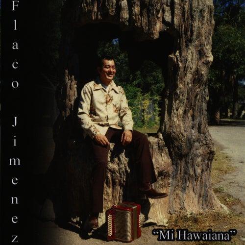 Mi Hawaiana by Flaco Jimenez
