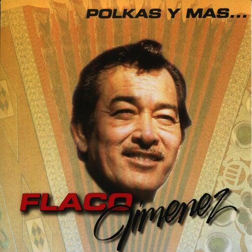 Polkas y Mas... by Flaco Jimenez