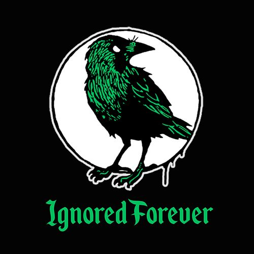 Ignored Forever by Grave