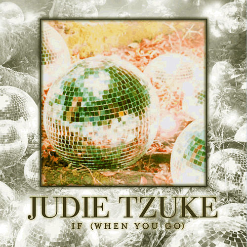 If (When You Go) by Judie Tzuke