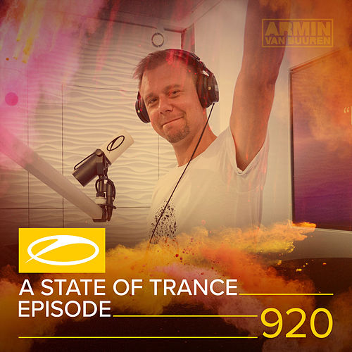 ASOT 920 - A State Of Trance Episode 920 von Various Artists