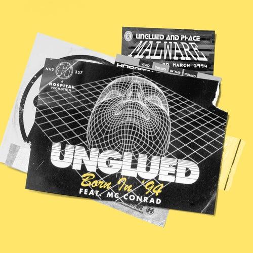 Born In '94 (feat. MC Conrad) by Unglued