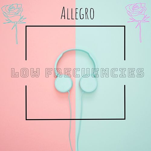 Low Frecuencies by Allegro
