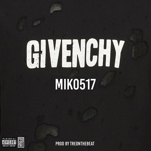 Givenchy (Remix) by Miko517