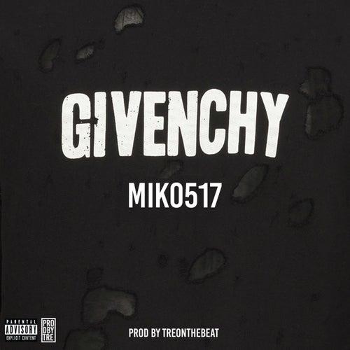 Givenchy (Remix) de Miko517