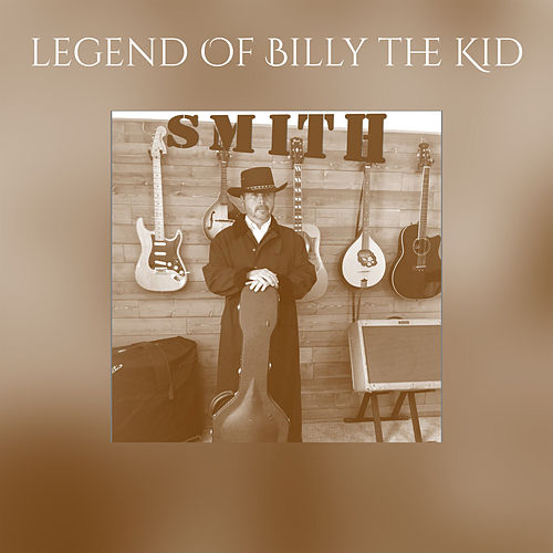 legend Of Billy the Kid von Smith