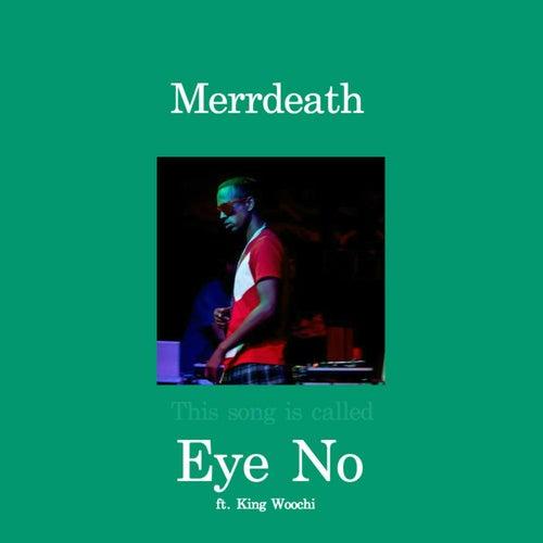 Eye No de MErrDeath