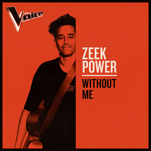 Without Me (The Voice Australia 2019 Performance / Live) by Zeek Power