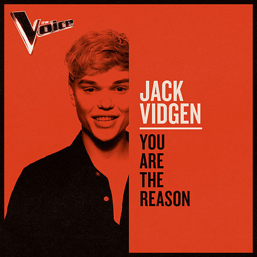 You Are The Reason (The Voice Australia 2019 Performance / Live) by Jack Vidgen