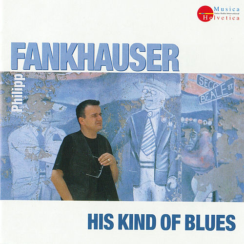 His Kind of Blues von Philipp Fankhauser (1)