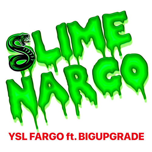 Slime Narco by YSL Fargo