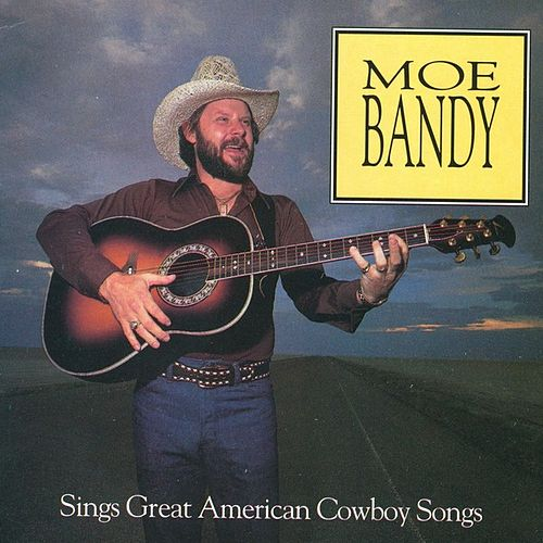 Sings Great American Cowboy Songs by Moe Bandy